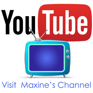 Visit Maxine's Channel